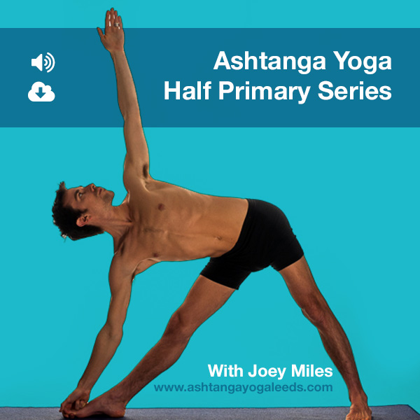 Ashtanga Yoga Half Primary Series download with Joey Miles
